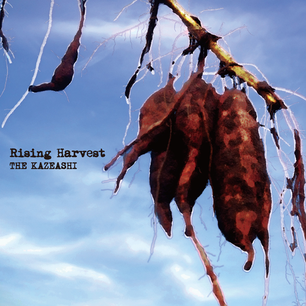 2018.01.20(土)THE KAZEASHI FULL ALBUM Rising Harvest release